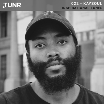 TURN: Inspirational Tunes 022 – KaySoul