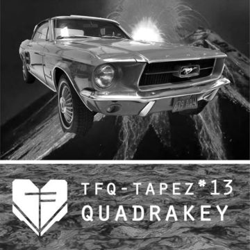 [Mix] TFQ-Tapez*13 | Quadrakey