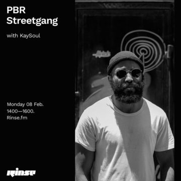 PBR Streetgang with KaySoul @ Rinse FM