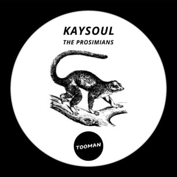 KaySoul – The Prosimians EP