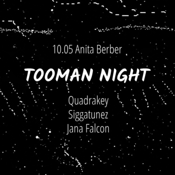 10.05 Tooman Night at Anita Berber
